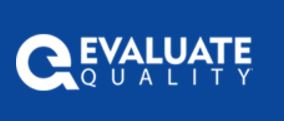 Launch of Evaluate Quality